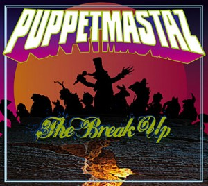puppetmastaz-the_break_up1