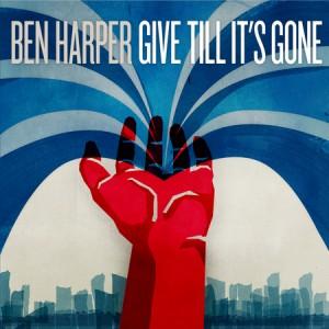 ben-harper-give-till-its-gone