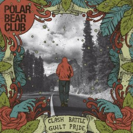 polar-bear-club-clash-battle-guilt-pride-260x260