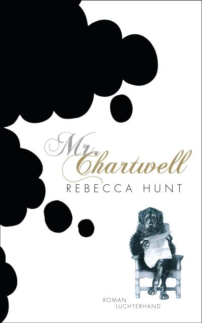 rebecca-hunt-mr-chartwell