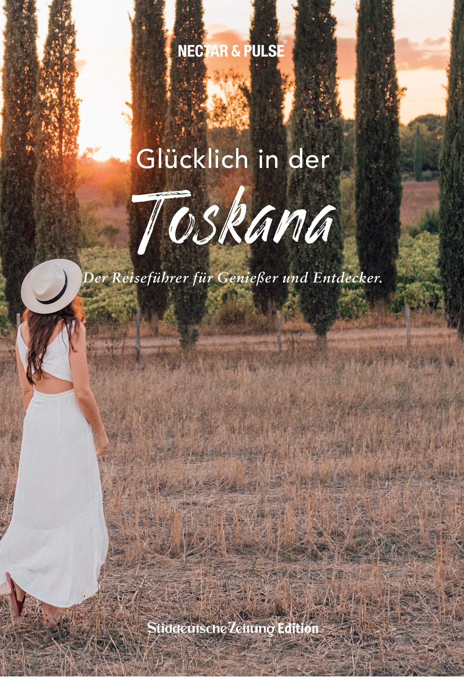 zuckerkick werktag Buchcover Glücklich in der Toskana NECTAR & PULS