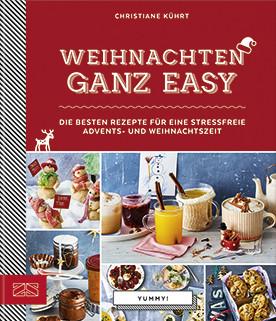zuckerkick_w136_Yummy Weihnachten ganz easy_zs_christiane_kührt